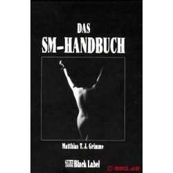 SM-Handbuch - Sado Maso Lehrbuch