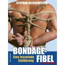 MEO Bondage-Fibel. Eine fesselnde Einführung - Stephan Niederwieser