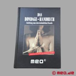 La grande guida di bondage - Il manuale di bondage MEO