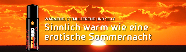 Sinnlich warm und sexy wie eine erotische Sommernacht. SOLEMEO ist ein wärmendes Gleitgel und stimuliert Deine erogenen Zonen.
