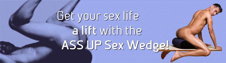 Lass Dich tief, hart und lange anhaltend auf dem ASS UP Kissen nehmen. Dank des ASS UP Kissen wird Dein Körper selbst bei anstrengenden Stellungen stabil und komfortabel unterstützt